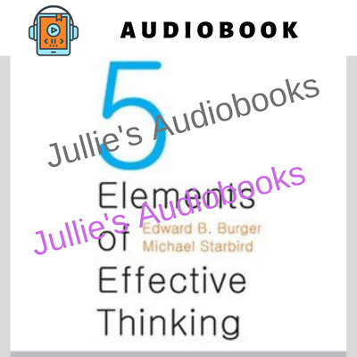 AUDIOBOOK - The Five Elements of Effective Thinking by Edward B. Burger