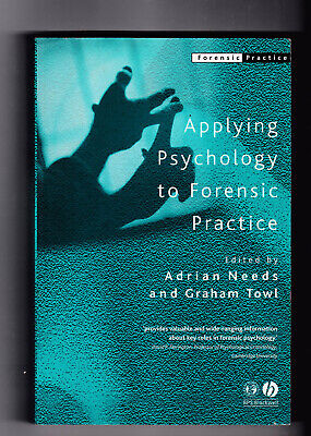 Applying Psychology to Forensic Practice (Forensic Practice series) paperback