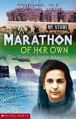 My Story A Marathon of Her Own The Diary of Sophia Krikonis Melbourne 1956