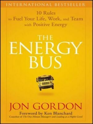 [P.D.F] The Energy Bus by Jon Gordon