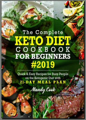 The Complete Keto Diet Cookbook For Beginners 2019  - Eb00k/PDF - FAST Delivery