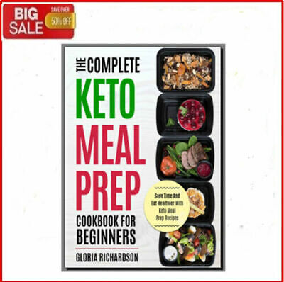 The Complete Keto Meal Prep Cookbook for Beginners - Eb00k/PDF - FAST Delivery