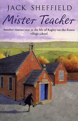 Mister Teacher by Jack Sheffield, NEW Book, (Paperback) FREE & Fast Delivery