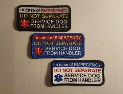 One Deluxe Sew On 2 x 4 Patch IN EMERGENCY DO NOT SEPARATE SERVICE DOG HANDLER