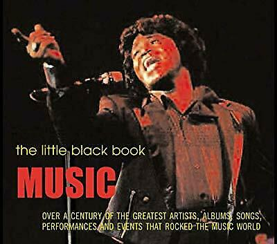 The Little Black Book: Music: Over a Century of the Greatest Artists, Albums, So