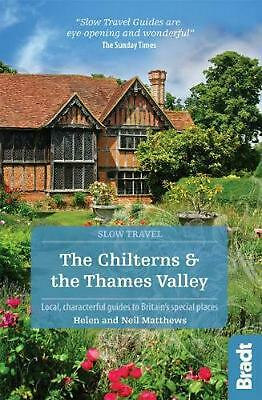 Chilterns & the Thames Valley (slow Travel) by Helen Matthews Paperback Book Fre