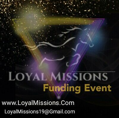 Loyal Mission's Funding Event, Help Support our Mission *Receive your wristbands