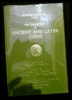 Catalogue of the Collection of Ancient and Later Coins. The Property of The Metr