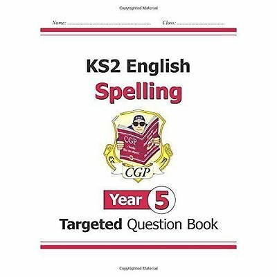 Ks2 English Targeted Question Book: Spelling - Year 5, Paperback by CGP Books...