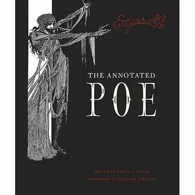 The Annotated Poe by Giraldi, William, Hayes, Kevin J., Poe, Edgar Allan, Hardco