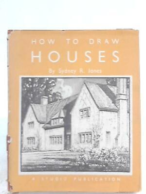 How to Draw Houses (Sydney R. Jones - 1946) (ID:88139)