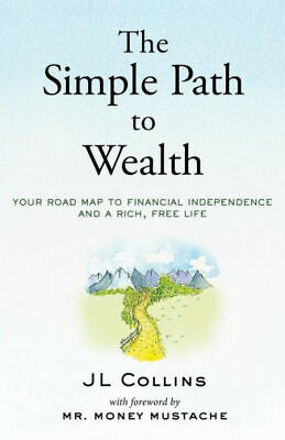 The Simple Path to Wealth  by J. Collins (eBooks, 2016)