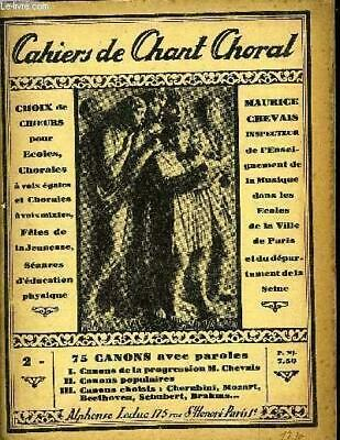 CAHIERS ED CHANT CHORAL CHEVAIS Maurice Occasion Livre
