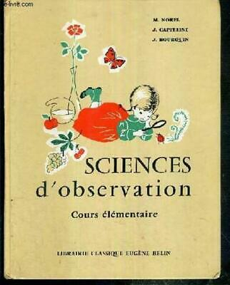 SCIENCES D'OBSERVATION  - COURS ELEMENTAIRE - 1re ANNEE ET 2e ANNEE - CLASSES DE