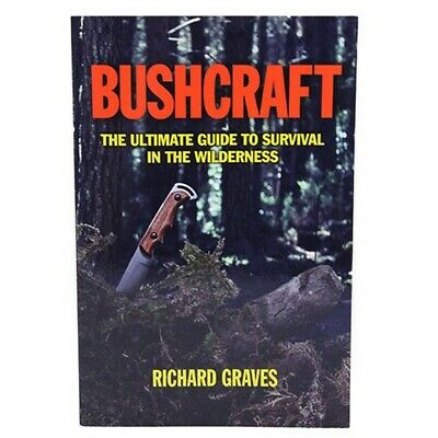 Proforce Book 44630 Bushcraft The Ultimate Guide To Survival In The Wilderness