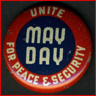 1940s Pin / US Communist Party / May Day - Unite For Peace & Security