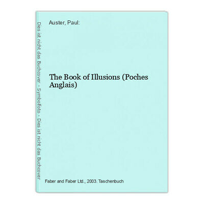 The Book of Illusions (Poches Anglais) Auster, Paul: