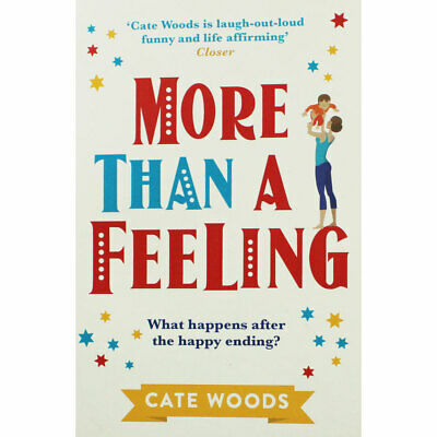 More Than A Feeling by Cate Woods (Paperback), Fiction Books, Brand New