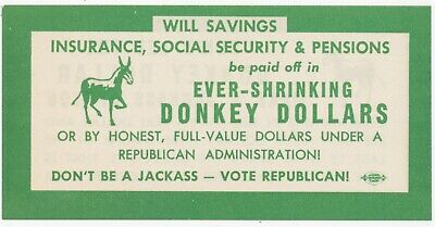 Ever Shrinking Donkey Dollars Don't Be A Jackass Vote Republican c1944 Election