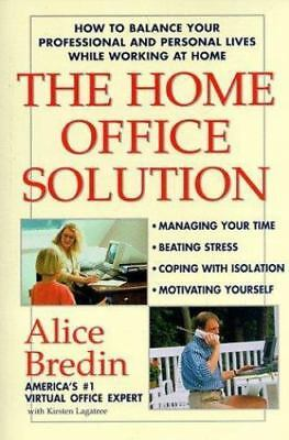 The Home Office Solution: How to Balance Your Professional and Personal Lives W