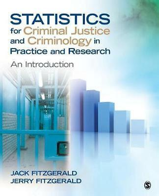 STATISTICS FOR CRIMINOLOGY and Criminal Justice by Ronet D