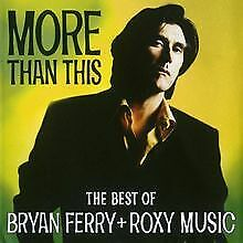 More Than This - The Best Of von Bryan Ferry & Roxy Music | CD | Zustand gut