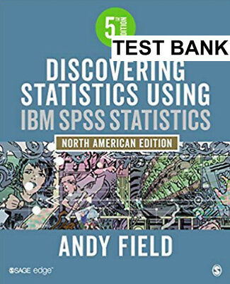 Discovering Statistics Using IBM SPSS Statistics: North American Edition 5 ed.