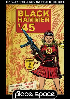 (Wk18) Black Hammer 45 From World Of Black Hammer #3A - Preorder 1St May