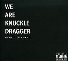 Doors To Rooms von We Are Knuckle Dragger | CD | Zustand sehr gut