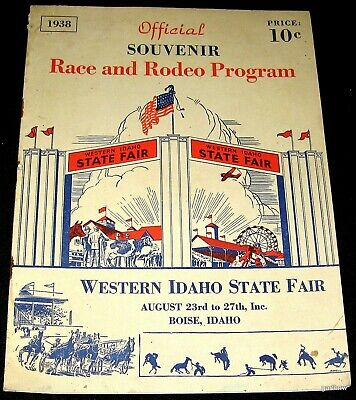 BOISE IDAHO 1938 RACE & RODEO WESTERN STATE FAIR SOUVENIR PROGRAM with ROSTERS
