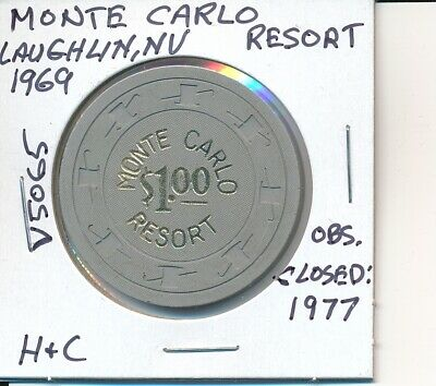$1 Casino Chip Monte Carlo Resort Laughlin Nv 1969 H&C #V5065 Obs Closed 1977