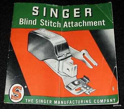Singer Sewing Machines 1951 Blind Stitch Attachment Instruction Booklet 160616