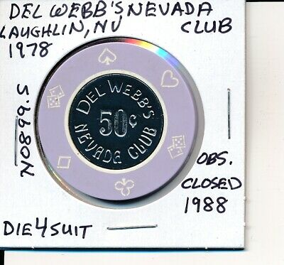 $.50 Casino Chip Del Webb's Nevada Club Laughlin Nv 1978 Die4Suits #N0899.S  #1