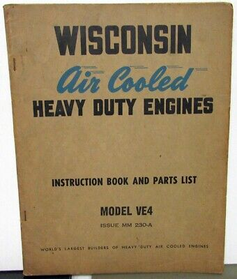 Vintage Wisconsin Air Cooled Heavy Duty Engines Instructions and Parts List Book