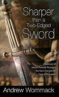 Sharper Than a Two-Edged Sword: A Summary of Sixteen Powerful Messages That Have