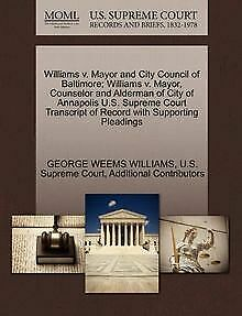Williams v. Mayor and City Council of Baltimore; Wi... | Buch | Zustand sehr gut