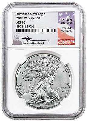 2018 W 1 oz Burnished American Silver Eagle $1 NGC MS70 Mercanti Signed SKU54688