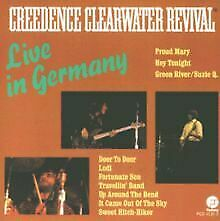 Live in Germany von Creedence Clearwater Revival | CD | Zustand gut