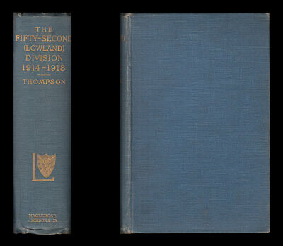 THE FIFTY-SECOND LOWLAND DIVISION 1914-18 Dardanelles GALLIPOLI PALESTINE France