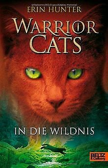 Warrior Cats. In die Wildnis: I, Band 1 von Hunter, Erin | Buch | Zustand gut