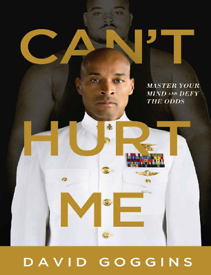 Can't Hurt Me by David Goggins (Electronic book only)