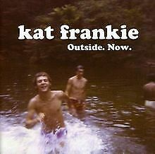 Outside Now von Frankie,Kat | CD | Zustand gut