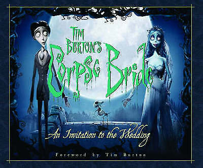Tim Burton's Corpse bride: an invitation to the wedding. by Mark Salisbury