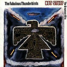 Hot Stuff-the Greatest Hits von the Fabulous Thunderb... | CD | Zustand sehr gut