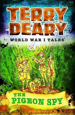 World War I Tales: The Pigeon Spy by Terry Deary Paperback Book Free Shipping!