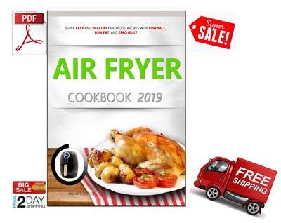 AIR FRYER COOKBOOK 2019     [PDF,EB00K] Delivery
