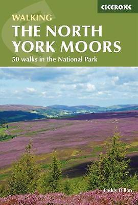 North York Moors: 50 walks in the National Park by Paddy Dillon Paperback Book F