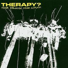 Never Apologise Never Explain von Therapy? | CD | Zustand sehr gut