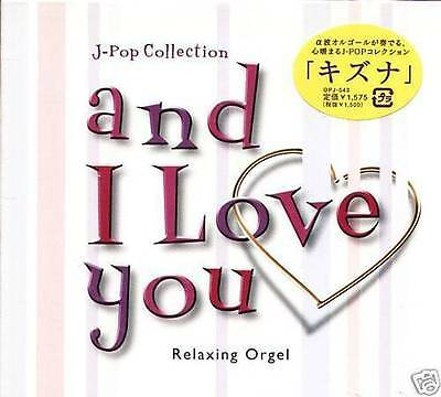 J-POP Collection AND I LOVE YOU - Japan CD NEW α波オルゴール