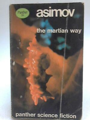 The Martian Way (Isaac Asimov - 1967) (ID:25790)